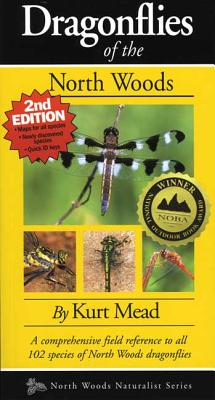 Dragonflies of the North Woods By Mead, Kurt